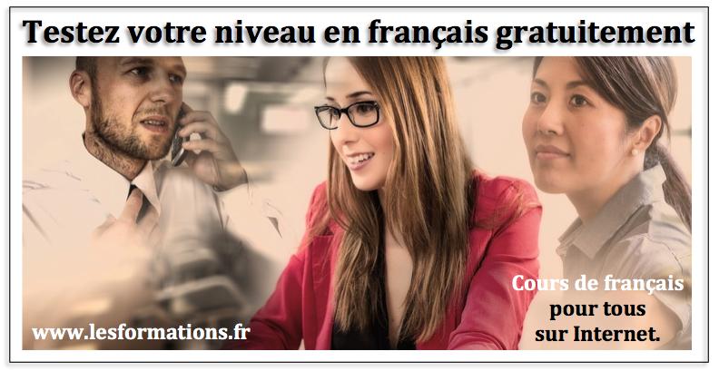 Cours francais internet tous niveaux french test