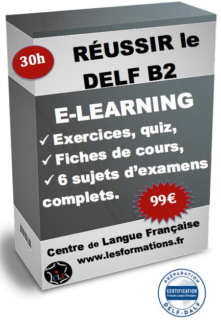Réussir le delf B2 e-learning en 30h pour 99€ !