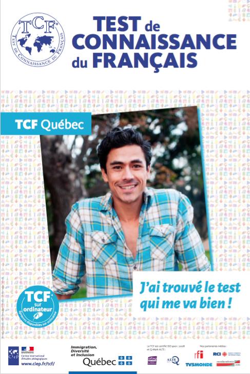 TCF pour justifier son niveau avant l'arrivée au Québec